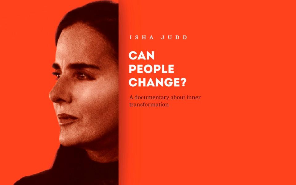 Isha Judd Documentary: Can People Change