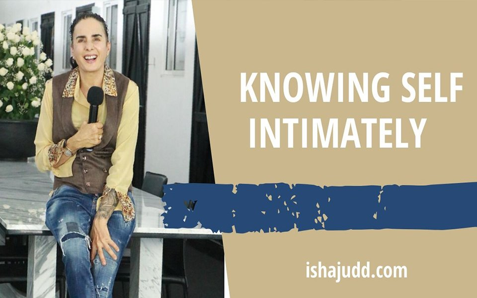 ISHA JUDD TALKS ABOUT KNOWING OURSELVES INTIMATELY. DARSHAN APRIL 8TH 2020.