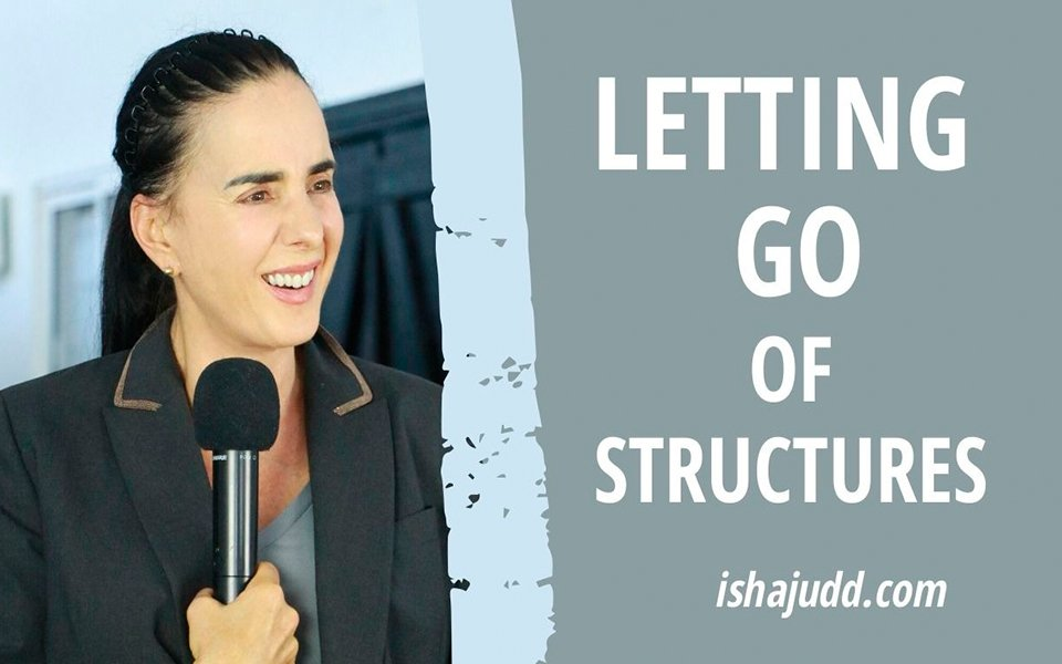 ISHA JUDD TALKS ABOUT LETTING GO OF THE STRUCTURES. DARSHAN APRIL 10TH 2020.