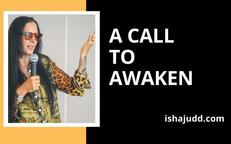 ISHA JUDD TALKS ABOUT A CALL TO AWAKEN