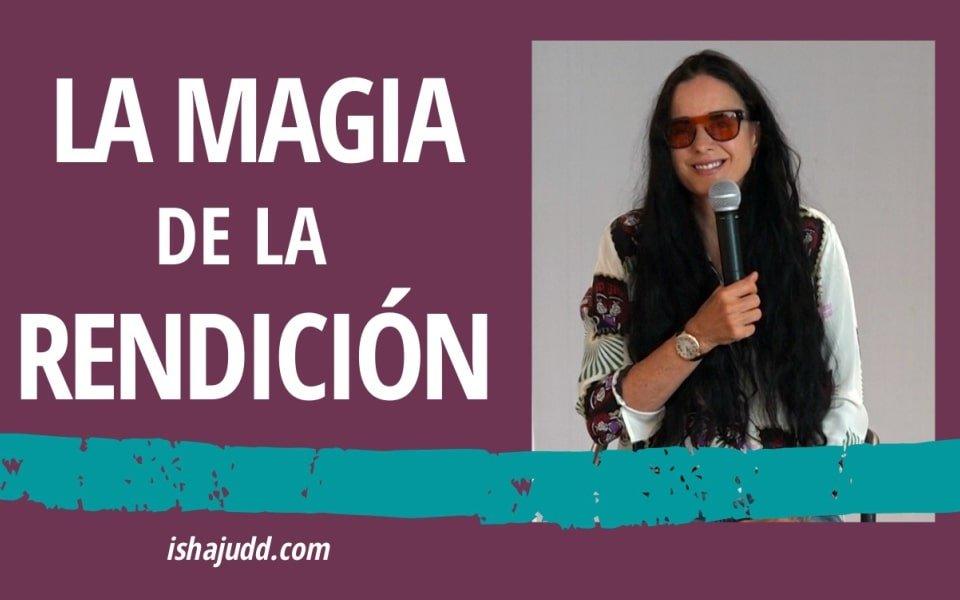 ISHA JUDD NOS HABLA SOBRE LA MAGIA DE LA RENDICIÓN. DARSHAN 23 NOV 2020.