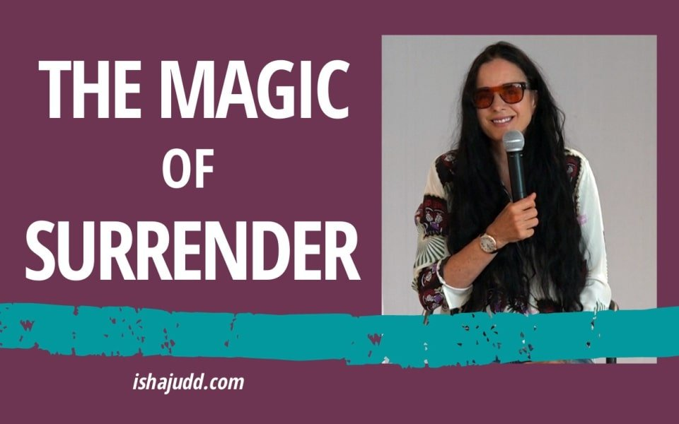 ISHA JUDD TALKS ABOUT THE MAGIC OF SURRENDER. DARSHAN NOV 23 2020.