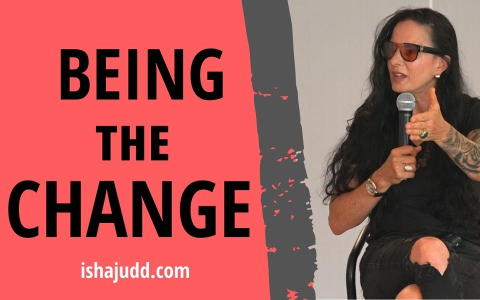 ISHA JUDD TALKS ABOUT BEING THE CHANGE. DARSHAN NOV 30TH 2020.