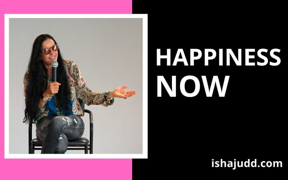 ISHA JUDD TALKS ABOUT HAPPINESS IS NOW