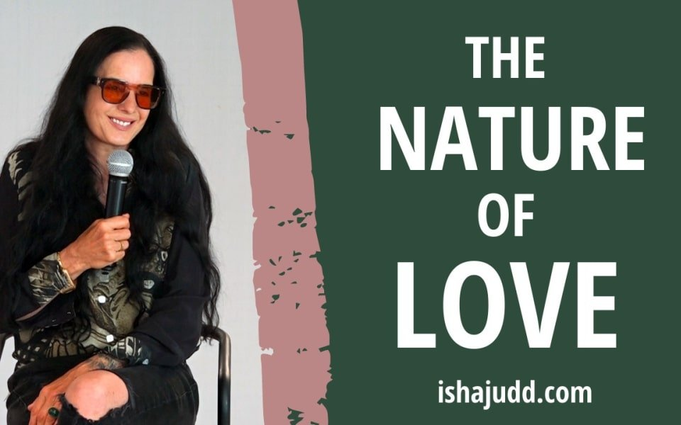 ISHA JUDD TALKS ABOUT THE NATURE OF LOVE. DARSHAN NOV 28 2020.