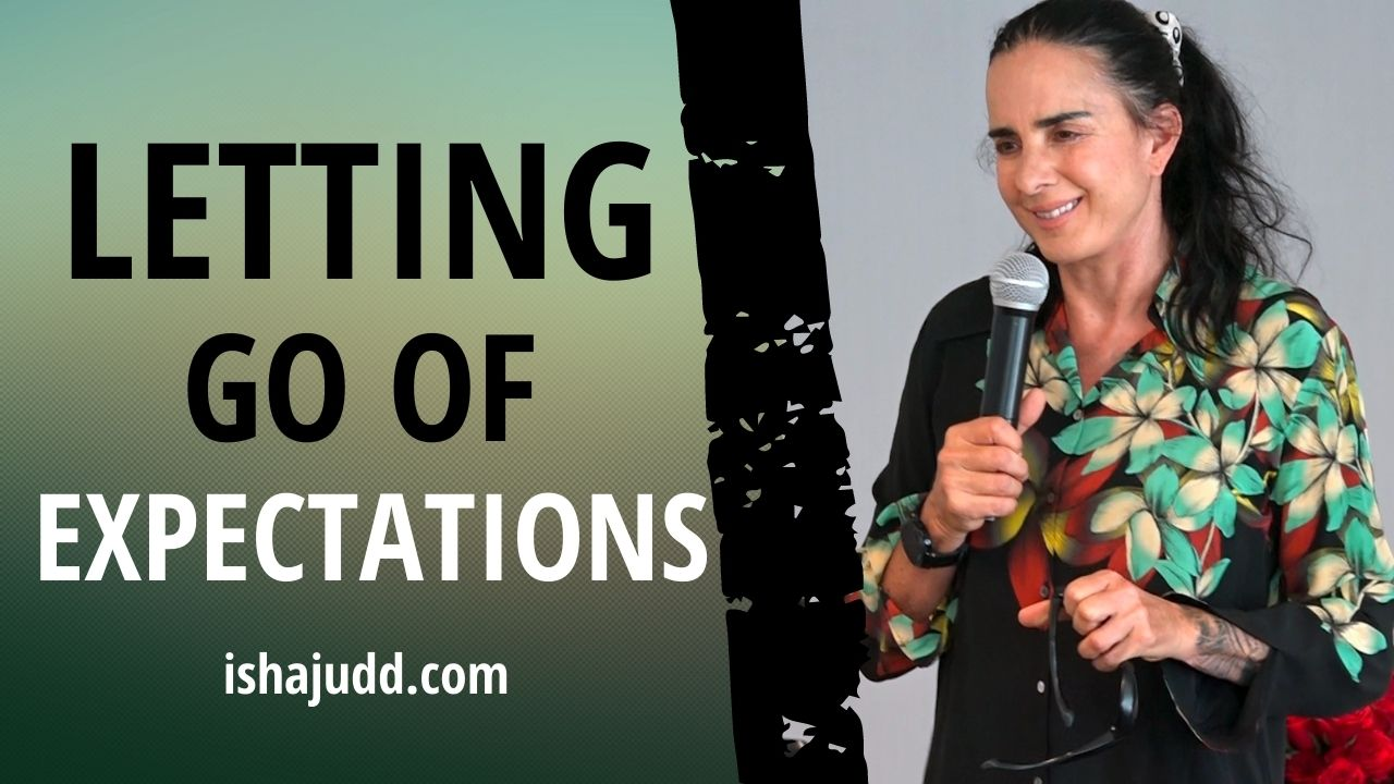 ISHA JUDD TALKS ABOUT LETTING GO OF EXPECTATIONS. DARSHAN APRIL 12 2021.