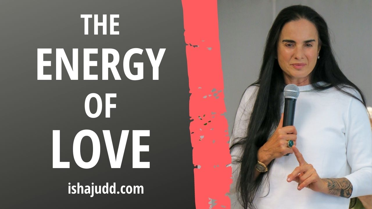ISHA JUDD TALKS ABOUT THE ENERGY OF LOVE. DARSHAN APRIL 10 2021.