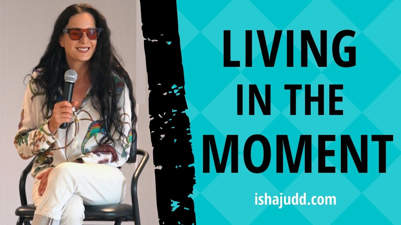 ISHA JUDD TALKS ABOUT LIVING IN THE MOMENT. DARSHAN APRIL 23 2021.