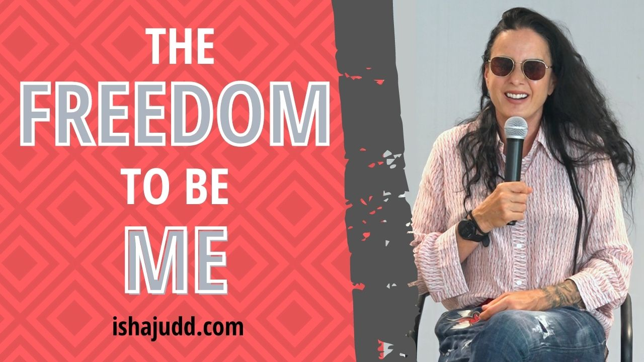 ISHA JUDD TALKS ABOUT THE FREEDOM TO BE ME. APRIL 24 2021
