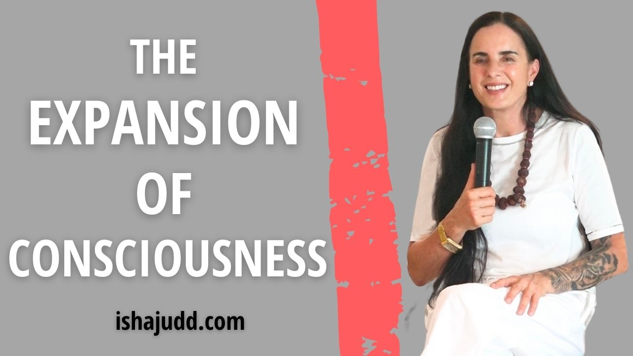 ISHA JUDD TALKS ABOUT THE EXPANSION OF CONSCIOUSNESS. DARSHAN JULY 23 2021