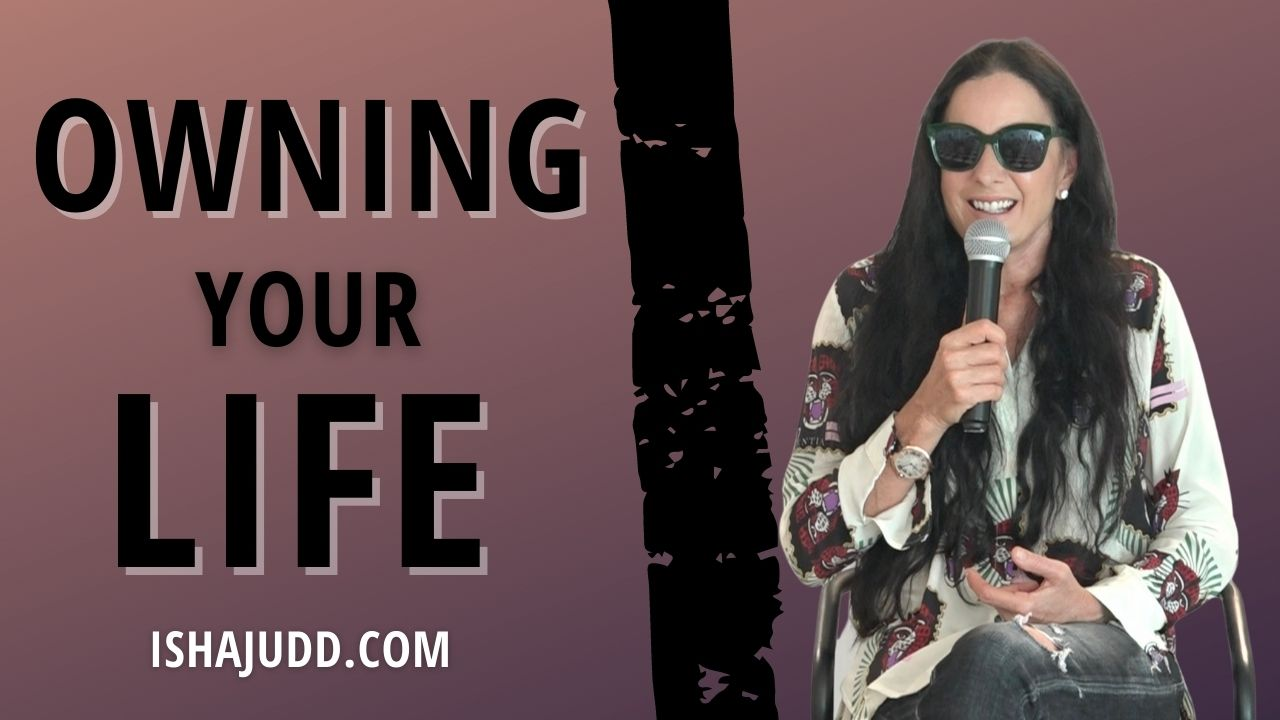 ISHA JUDD TALKS ABOUT OWNING YOUR LIFE. DARSHAN AUGUST 15 2021.