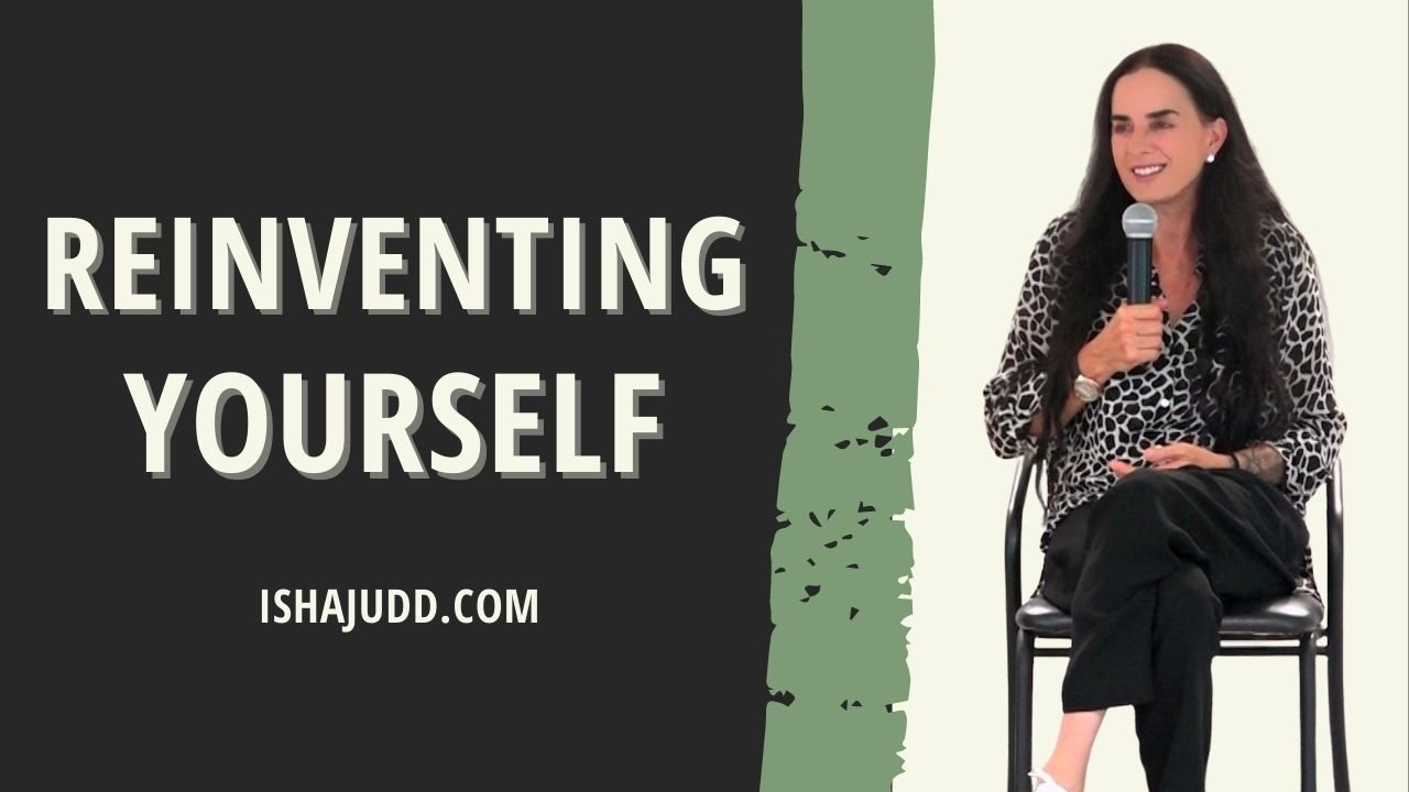 ISHA JUDD TALK ABOUT REINVENTING YOURSELF. DARSHAN AUGUST 16 AFTERNOON 2021.