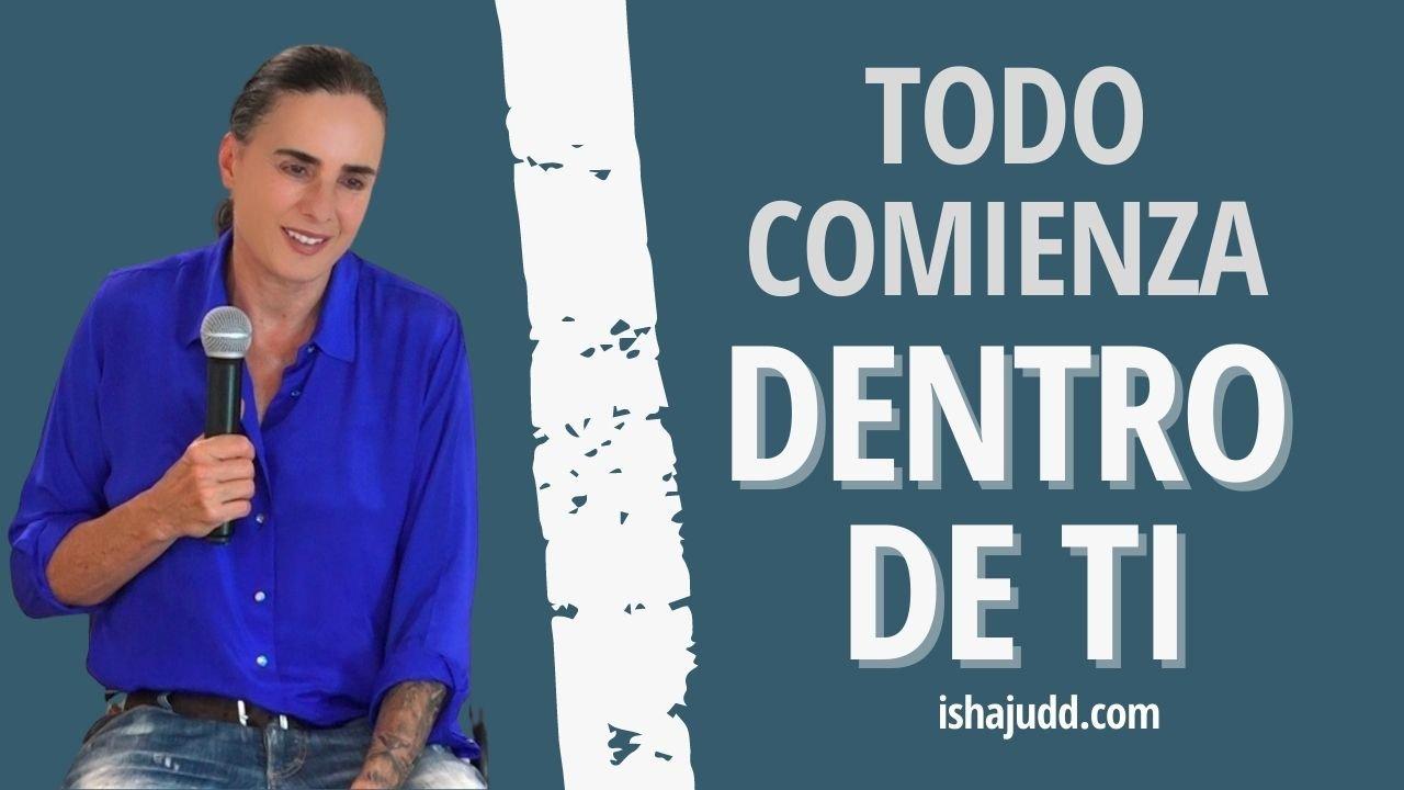 ISHA JUDD NOS HABLA SOBRE CÓMO TODO COMIENZA DENTRO DE TI. DARSHAN 14 AGO 2021.