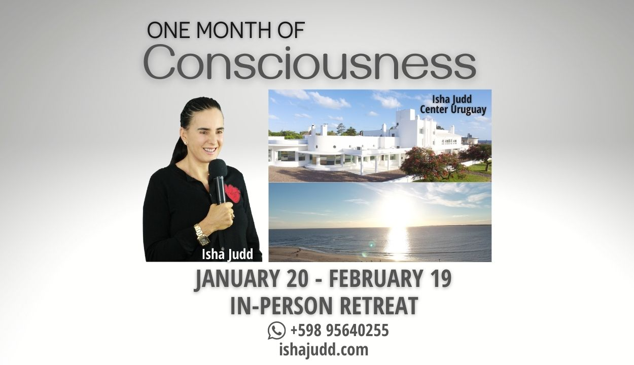One Month of Consciousness in-Person Retreat Uruguay