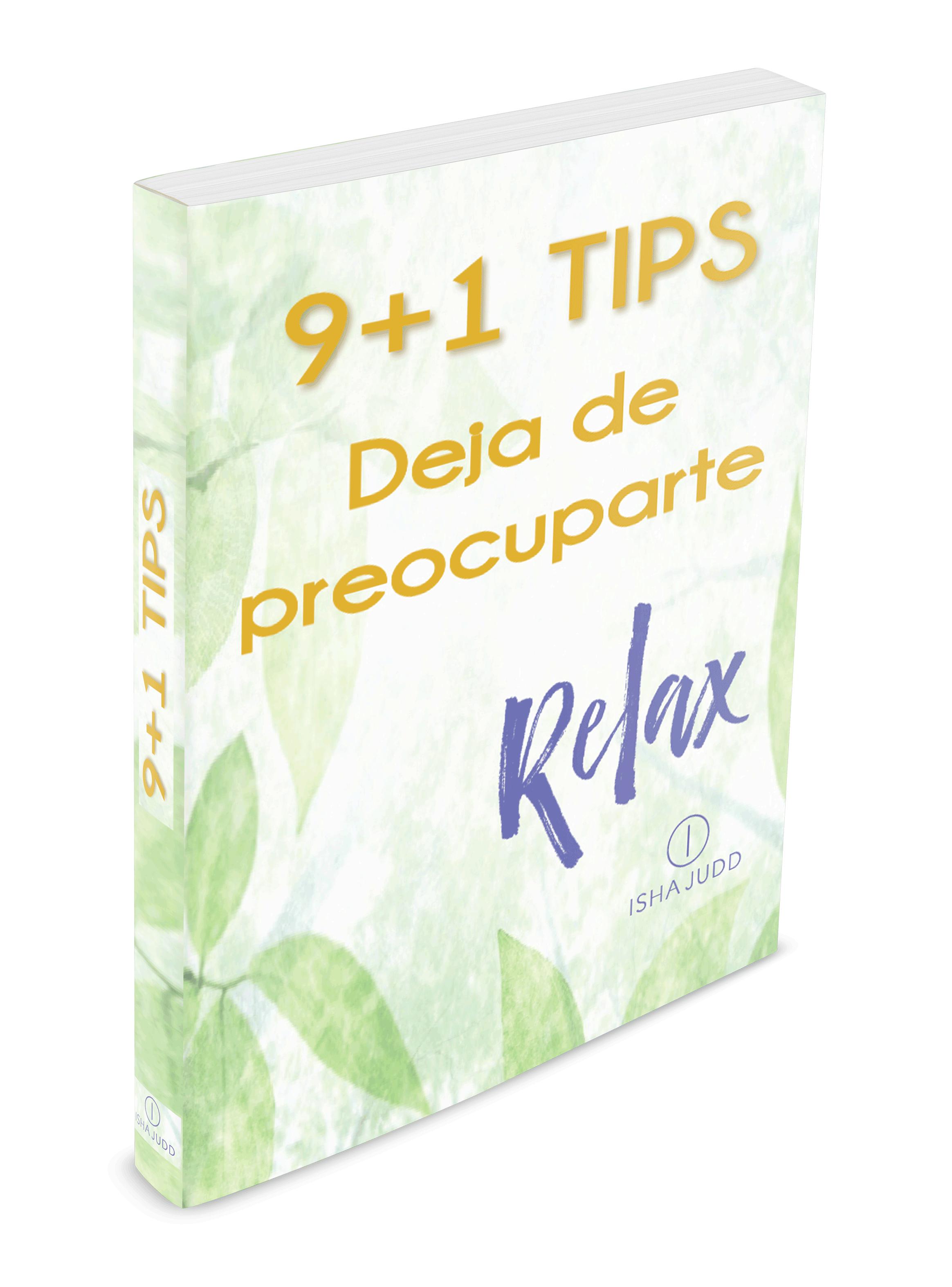 Manual gratuito de Isha Judd: Tips para dejar de preocuparte por tus problemas
