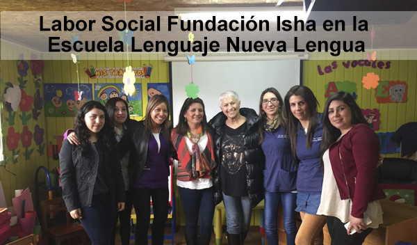 Labor social de la Fundación Isha educando para La Paz en la Escuela de Lenguaje Nueva Lengua, Chile