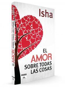 Isha – Tienda – Libro El amor sobre todas las cosas