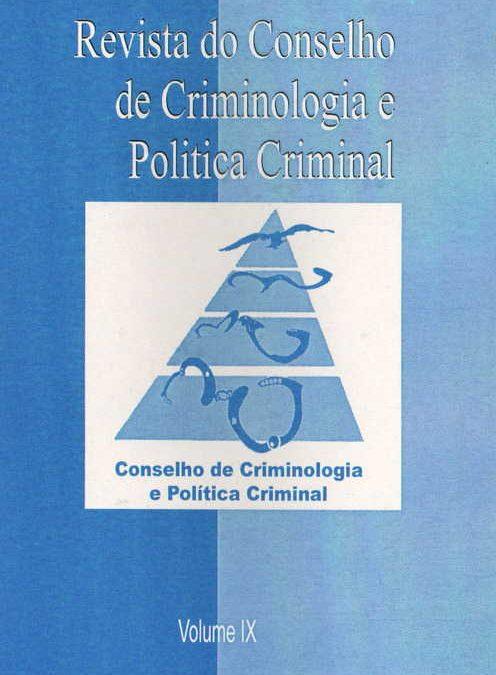 Revista do Conselho de Criminologia e Politica Criminal, Belo Horizonte – Brasil