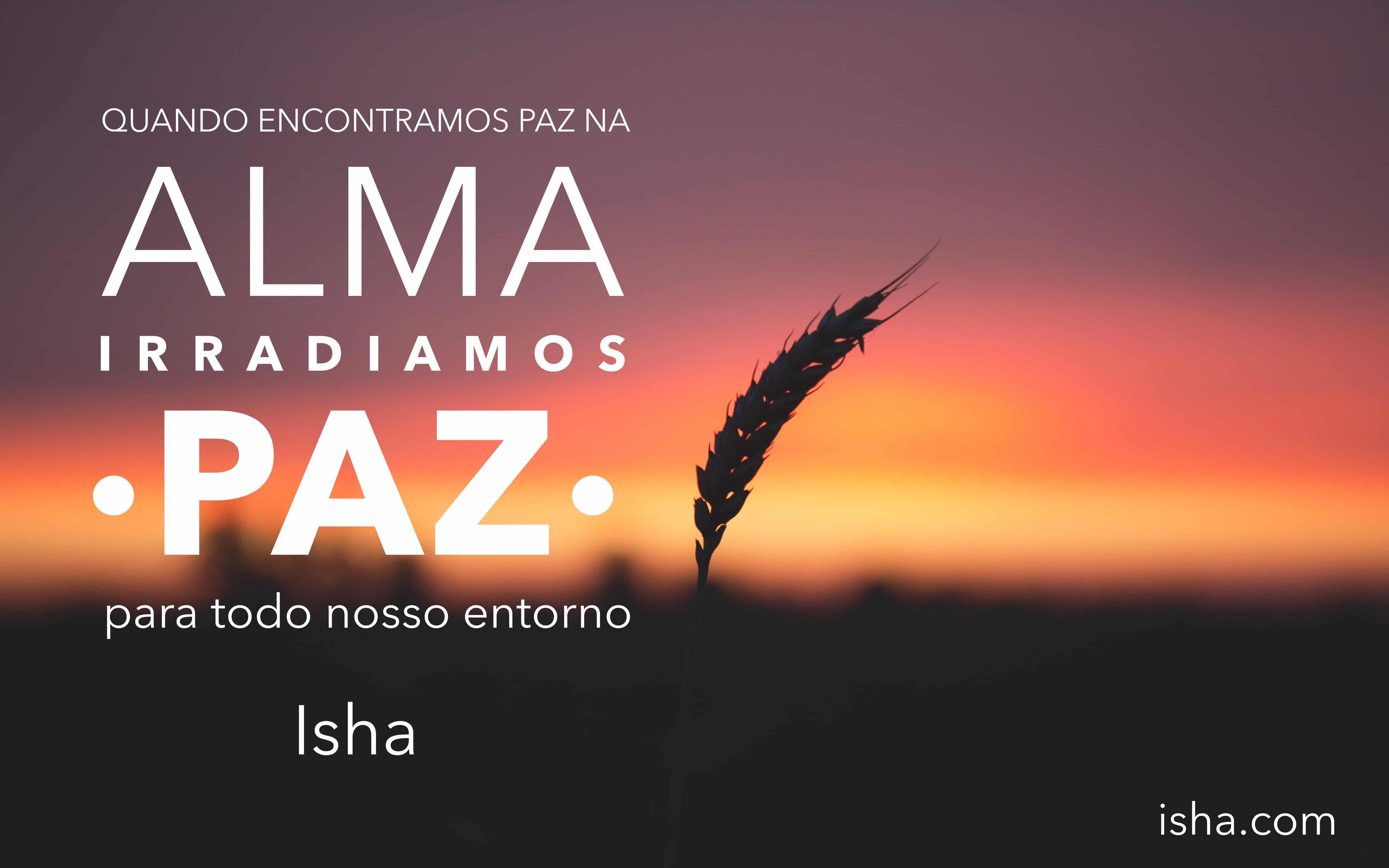 Frase Do Dia Alma Paz Isha Judd