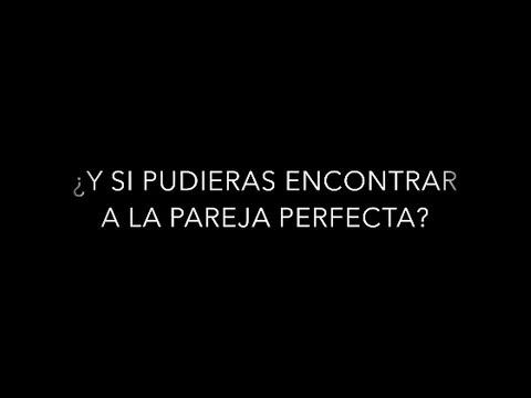 ¿Y si pudieras encontrar a la pareja perfecta?