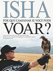 Isha-Por-que-caminar-si-puedes-volar-pt-br