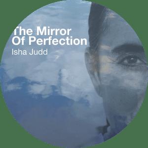 Isha-The-mirror-of-perfections