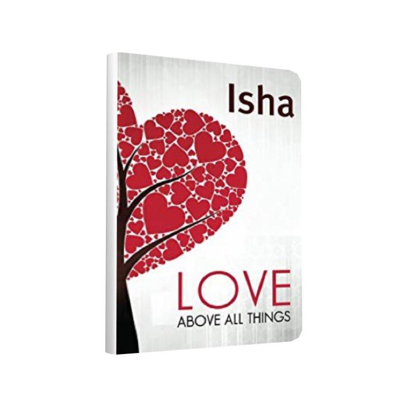 Love above all things   Isha Judd