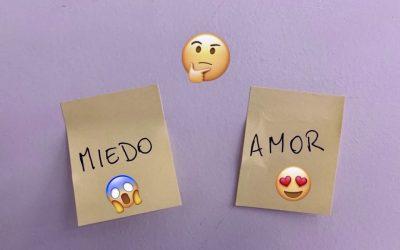 ¿Qué eliges, el amor o el miedo?