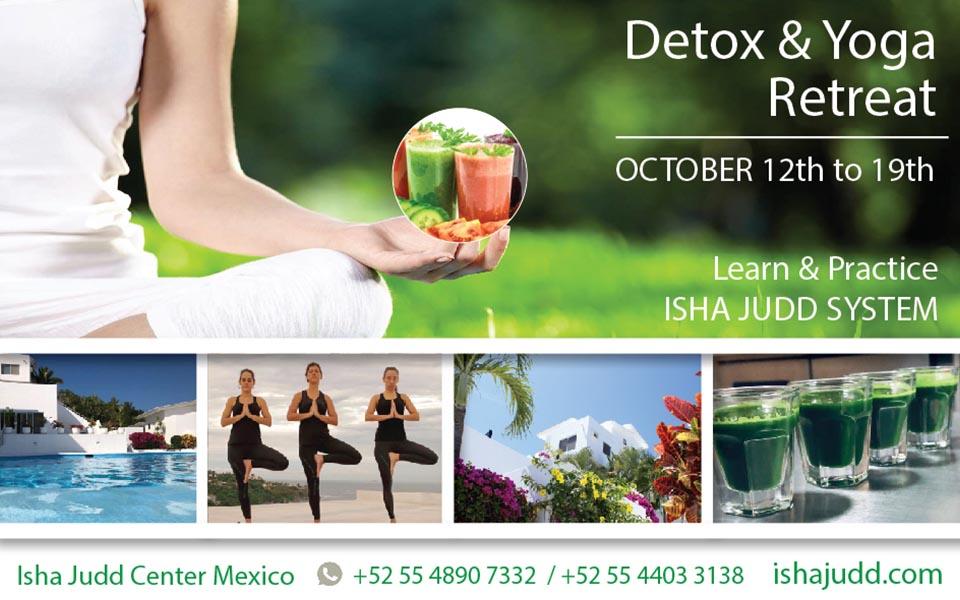 Retreat Detox Center Isha Mexico 12th -19th October