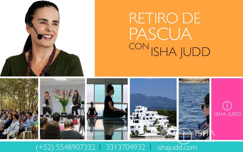 Retiro de Pascua con Isha del 12 al 19 de Abril en México