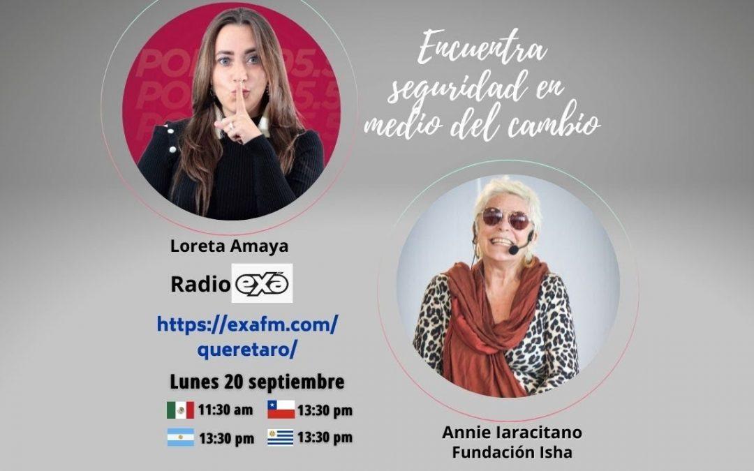 Annie Iaracitano Radio Exa Fm Seguridad en medio del cambio. 20 de Septiembre 2021.