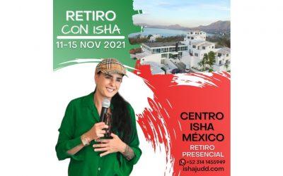 Retiro con Isha Judd Presencial – Centro Isha México Noviembre 2021