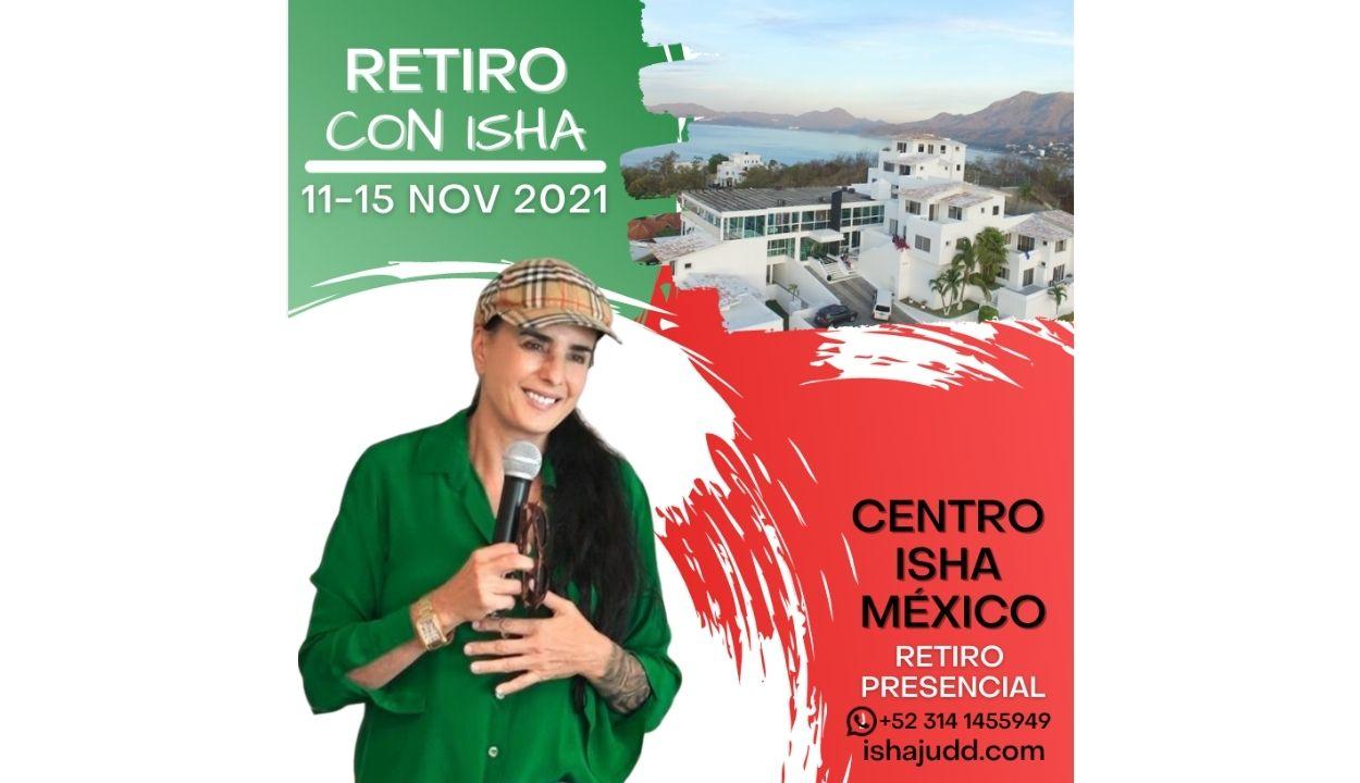 Retiro con Isha Judd Presencial - Centro Isha México Noviembre 2021