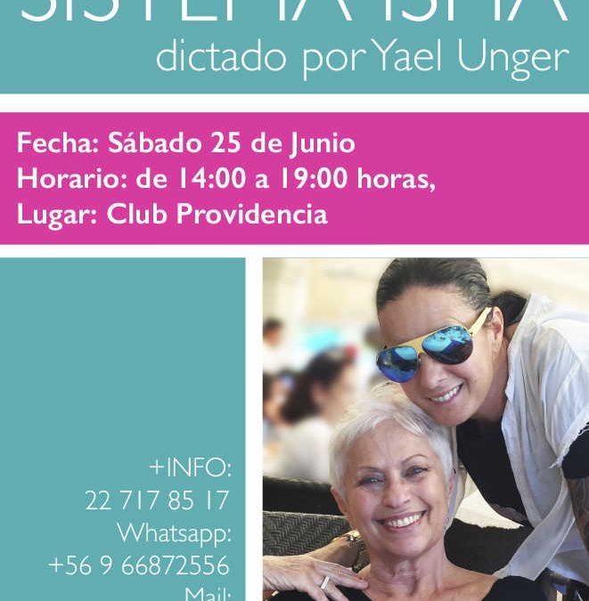 Seminario del Sistema Isha dictado por Yael Unger en Santiago